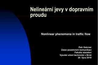 Nelineární jevy v dopravním proudu