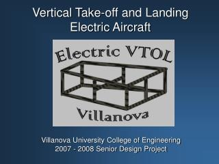 Vertical Take-off and Landing Electric Aircraft