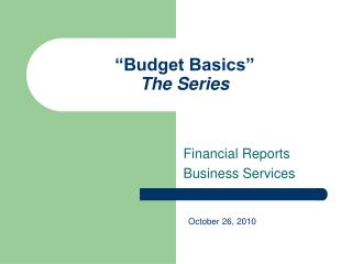 """Budget Basics"" The Series"