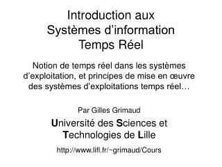 Introduction aux  Systèmes d'information  Temps Réel