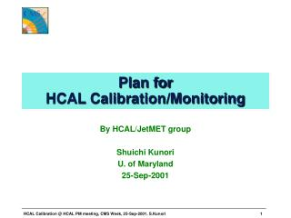 Plan for  HCAL Calibration/Monitoring