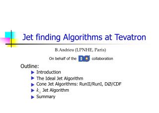 Jet finding Algorithms at Tevatron
