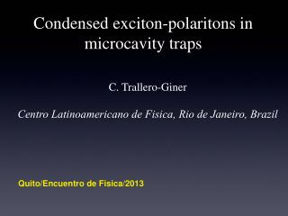 Condensed exciton-polaritons in microcavity traps