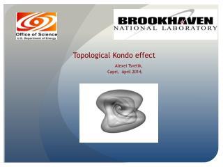 Topological Kondo effect