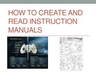 How to Create and read Instruction Manuals