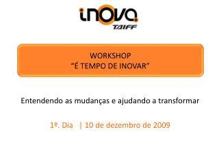 """Workshop  """"é tempo de inovar"""""""