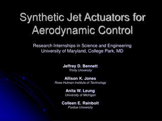 Synthetic Jet Actuators for Aerodynamic Control
