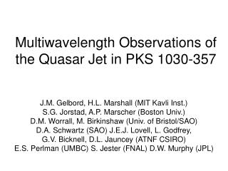 Multiwavelength Observations of the Quasar Jet in PKS 1030-357