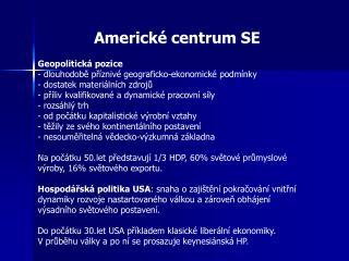Americké centrum SE