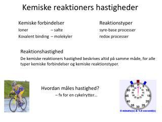 Kemiske forbindelserReaktionstyper Ioner – saltesyre-base processer