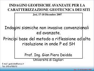 Prof. Ing. Gian Piero Deidda Università di Cagliari