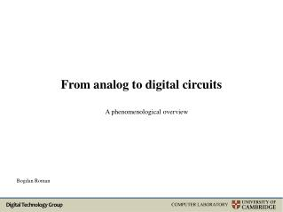 From analog to digital circuits
