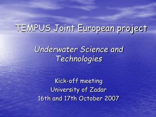 TEMPUS Joint European project