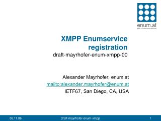 XMPP Enumservice  registration draft-mayrhofer-enum-xmpp-00