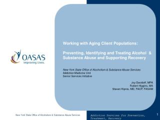 Working with Aging Client Populations:  Preventing, Identifying and Treating Alcohol   Substance Abuse and Supporting Re