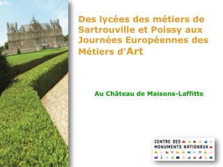 Des lycées des métiers de Sartrouville et Poissy aux Journées Européennes des Métiers d' Art
