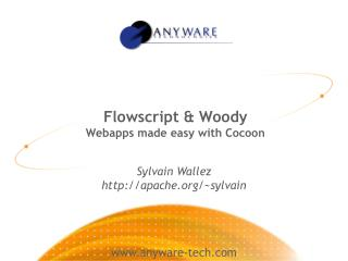 Flowscript  & Woody Webapps made easy with Cocoon
