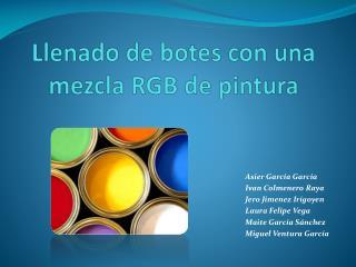 Llenado de botes con una mezcla RGB de pintura