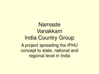 Namaste Vanakkam India Country Group