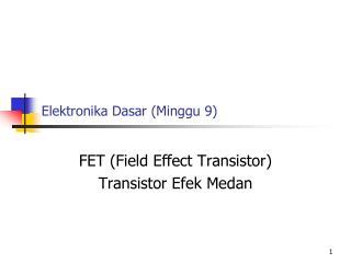 Elektronika Dasar (Minggu 9)