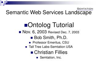 Semantic Web Services Landscape