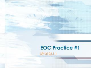 EOC Practice 1