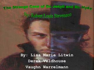 By: Lisa Marie Litwin Derek Veldhouse Vaughn Warrelmann