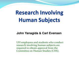 John Yanagida & Carl Evensen