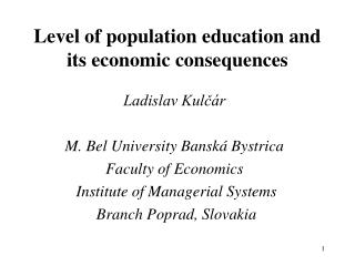 Level of population education and its economic consequences