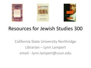 Resources for Jewish Studies 300