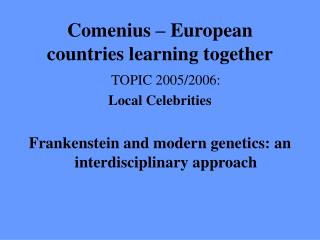 Comenius – European countries learning together
