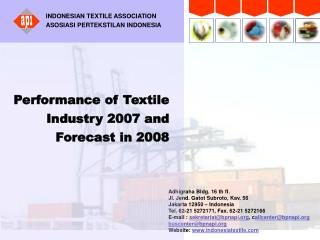 Performance of Textile Industry 2007 and Forecast in 2008