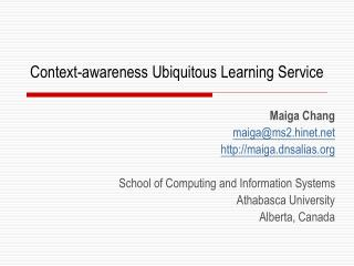 Context -aware ness  Ubiquitous Learning  Service