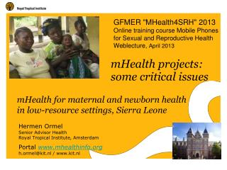 mHealth for maternal and newborn health  in low-resource settings, Sierra Leone
