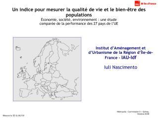 Institut d'Aménagement et d'Urbanisme de la Région d'Île-de-France -  IAU-Idf Iuli Nascimento
