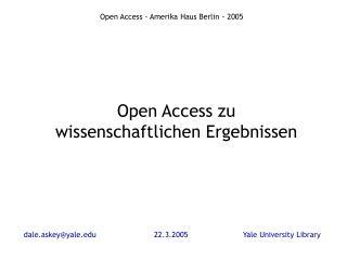 dale.askey@yale22.3.2005Yale University Library
