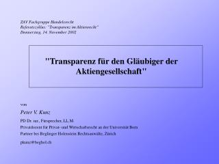 "ZAV Fachgruppe Handelsrecht Referatszyklus:  "" Transparenz im Aktienrecht """