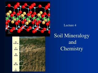 Soil Mineralogy  and Chemistry