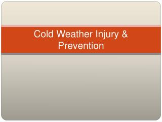 Cold Weather Injury  Prevention