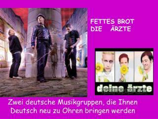 Zwei deutsche Musikgruppen, die Ihnen Deutsch neu zu Ohren bringen werden