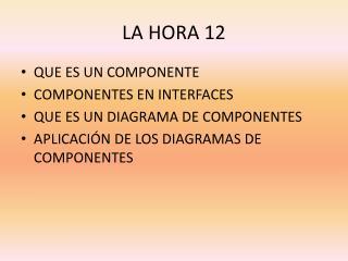 LA HORA 12
