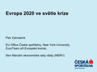 Evropa 2020 ve světle krize