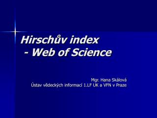 Hirschův index   - Web of Science