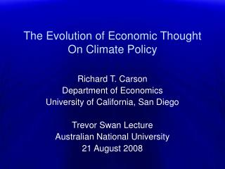 The Evolution of Economic Thought On Climate Policy