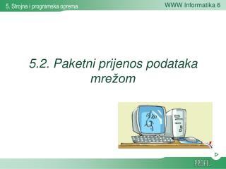 5.2. Paketni prijenos podataka mrežom