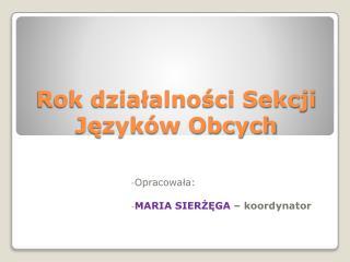Rok działalności Sekcji Języków Obcych