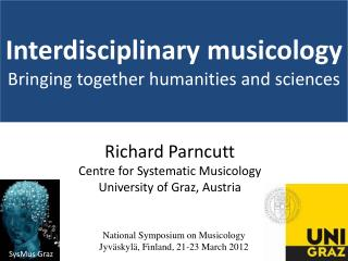 Interdisciplinary musicology  Bringing together humanities and sciences