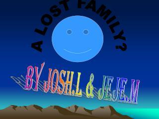 BY JOSH.L & JEJE.M
