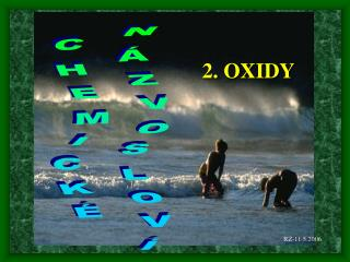 2. OXIDY