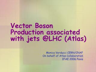 Vector Boson Production associated with jets @LHC (Atlas)